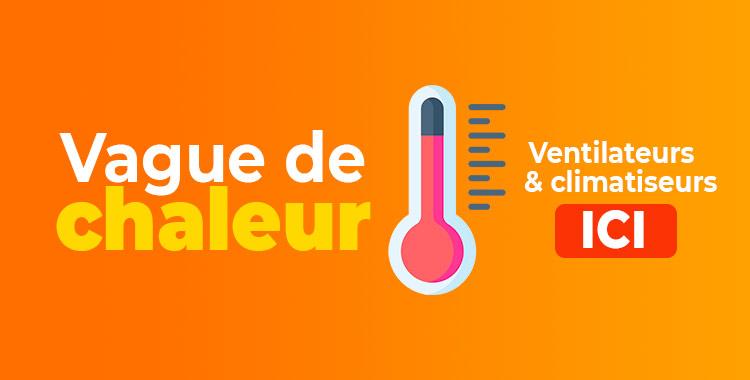 Ventilateurs et Climatiseurs