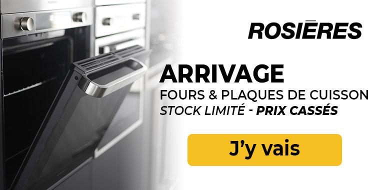 Arrivage Rosières à prix cassés !